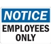 NOTICE: EMPLOYEES ONLY